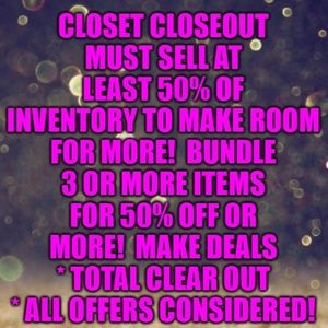 TOTAL CLOSET CLOSEOUT * MUST REDUCE INVENTORY!!